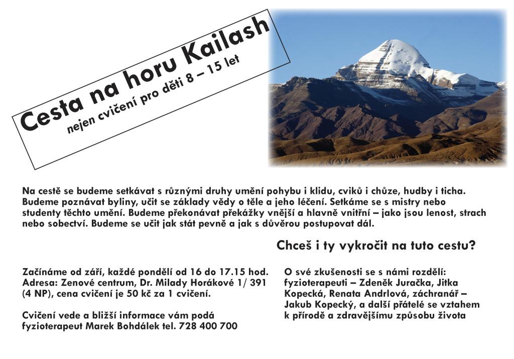 Cesta na horu Kailash v zenovém centru září 2015
